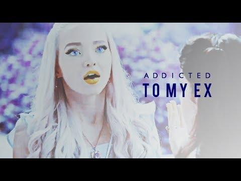 ◾Addicted to my ex