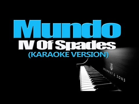 MUNDO - IV Of Spades (KARAOKE VERSION)