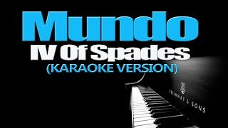 MUNDO - IV Of Spades (KARAOKE VERSION)