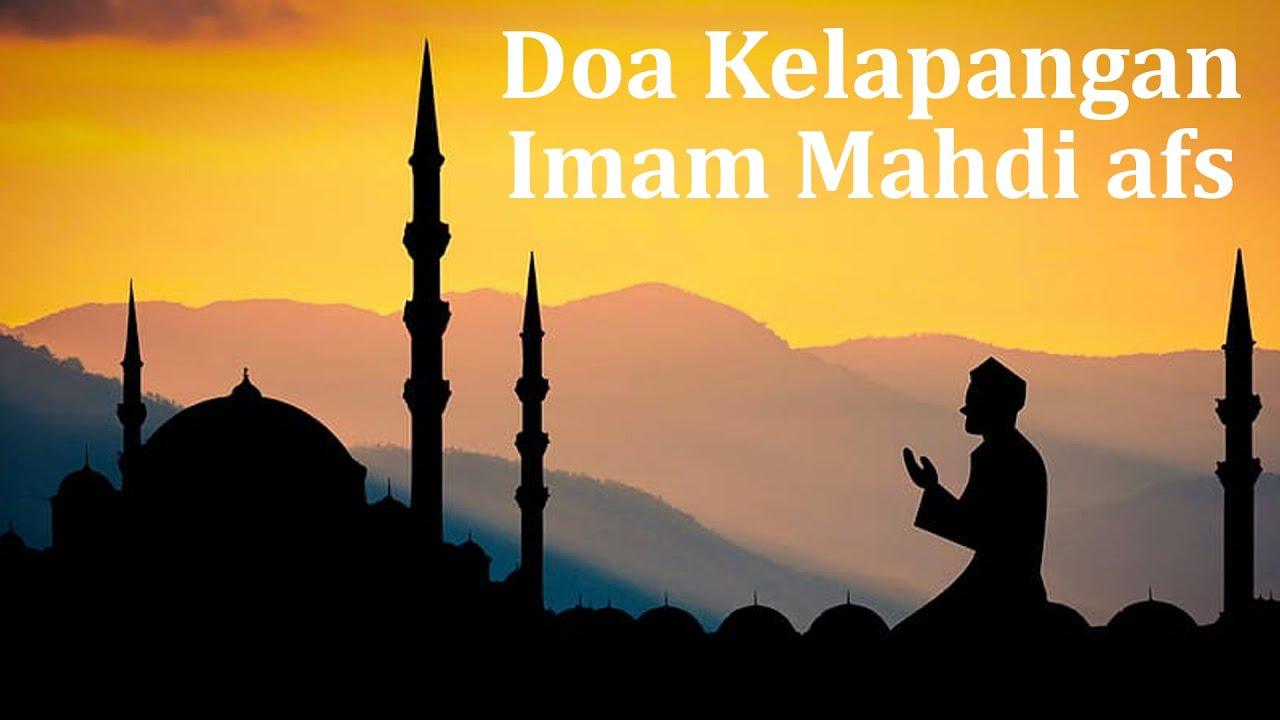 Doa Kelapangan Imam Mahdi Afs Doa Faraj Youtube