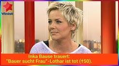 "Inka Bause trauert: ""Bauer sucht Frau""-Lothar ist tot (†50)."