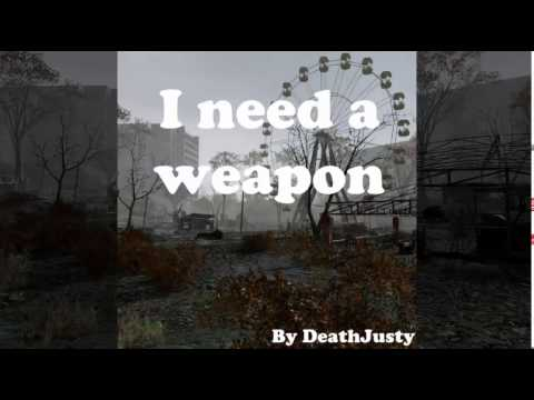 I need a weapon [Parody of I need a dollar]