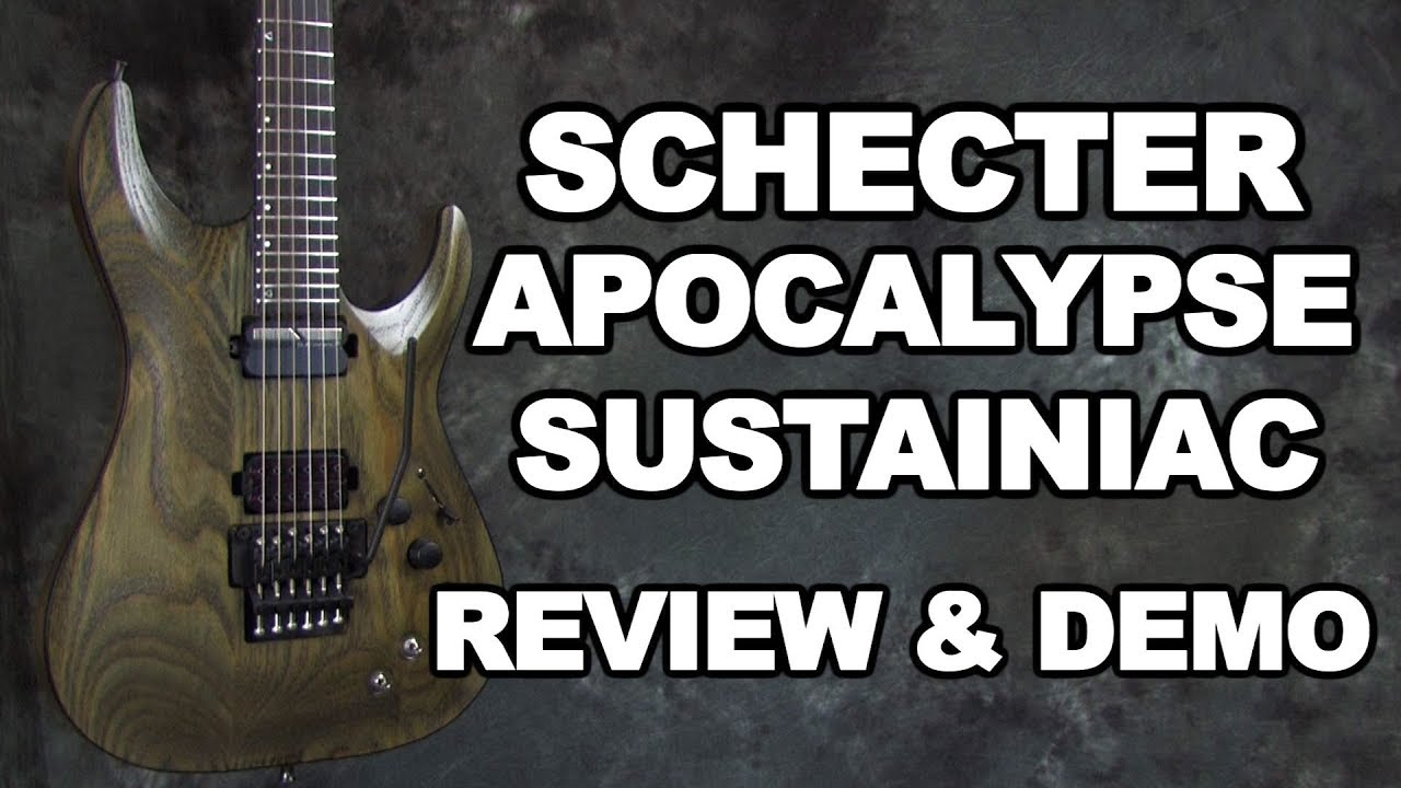 Schecter Apocalypse Review Demo With Sustainiac Floyd Rose C 1 Diagram Fr S
