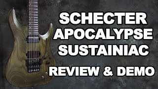 Schecter Apocalypse Review & Demo with Sustainiac & Floyd Rose C-1 FR S