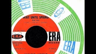 Jimmy Lewis (Blossoms) - WAIT UNTIL SPRING  (1962)