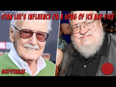 Stan Lee's Influence on A Song of Ice and Fire