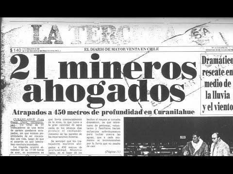 """Tragedia En Curanilahue """"El Castaño Cinco"""" - 21 Mineros [HD]"""