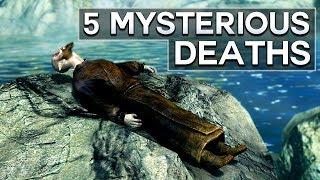 Skyrim - 5 Mysterious Deaths