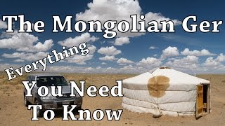 The Mongolian Ger - Everything You Need To Know