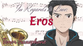 In Regards To Love: Eros Tenor Saxophone