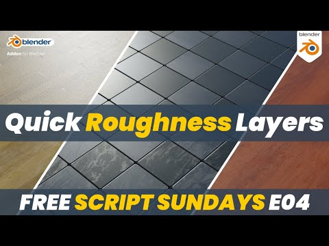 Quick Photorealism in Blender| Free Script Sundays E04 | Quick Roughness Layers | Free Blender Addon