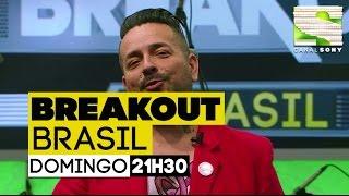 Breakout Brasil - EP01 Completo
