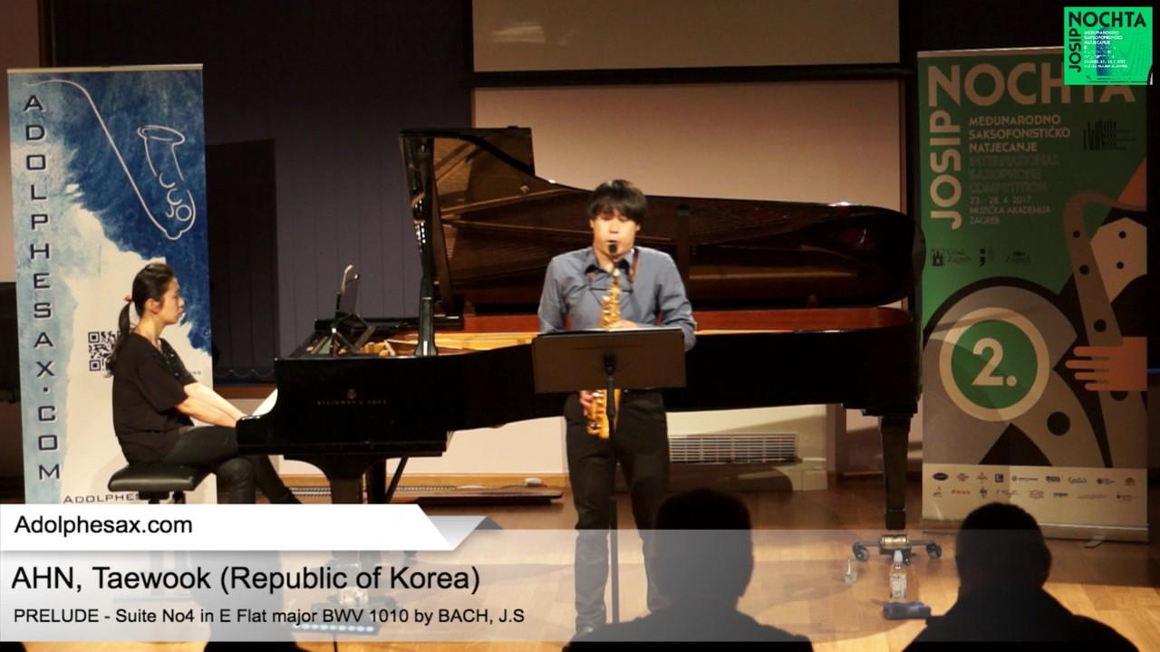 Johann Sebastian Bach   Suite No 4 in E  at major BWV 1010 Pre?lude   AHN, Taewook Republic of Korea