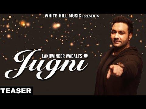 Jugni (Teaser) Lakhwinder Wadali | White...
