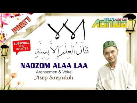 ALAA LAA from Ta'limul Muta'allim | The work of Shyaikh Azzarnujy | Asep Saepuloh | Adhwa TV