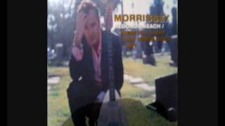 Morrissey -  Redondo Beach