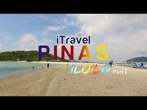 "iTRAVEL PINAS ""ILOILO"" Episode (PART 1)"