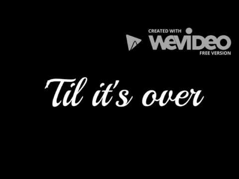 Old Dominion - Til It's Over (Lyrics)