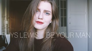 RHYS LEWIS BE YOUR MAN Girl S Version Asammuell Cover