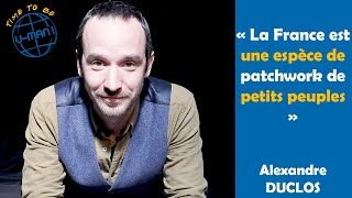 Time to Be #33 - L'anthropologie avec Alexandre Duclos