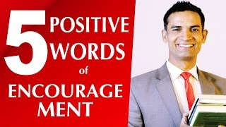 5 Positive words of encouragement in English with pronunciation by M. Akmal The Skill Sets