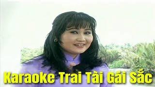 Karaoke Trai Tài Gái Sắc - Châu Thanh & Thanh Hằng