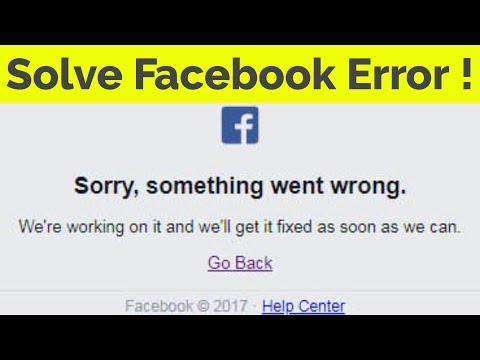 facebook error sorry something went wrong-sorry something went wrong