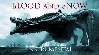 Aviators - Blood and Snow (Instrumental) [Game of Thrones Song | Symphonic Rock]