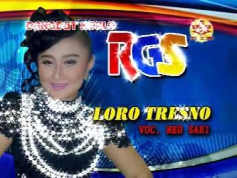 Loro Tresno-Dangdut Koplo-RGS-Neo Sari