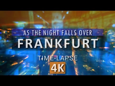 As the Night Falls Over Frankfurt | Frankfurt at Night in Time-lapse (4K)