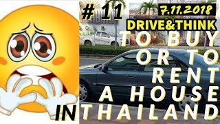 To Buy Or To Rent A House In Thailand # 11