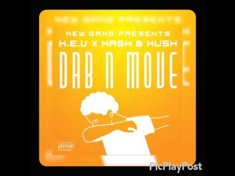 k.e.v ft kash & kush-dab n move