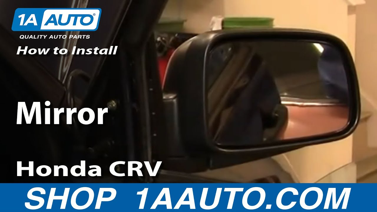 hight resolution of how to install replace side view mirror honda cr v 02 06 1aauto com youtube