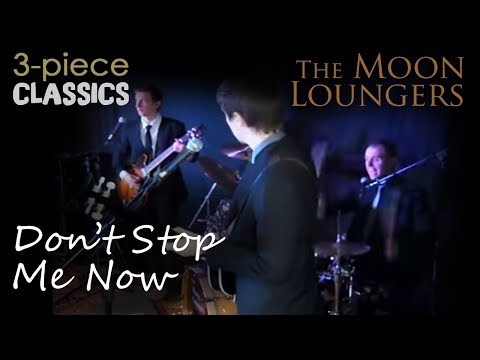 Don't Stop Me Now - Queen | Cover by the Moon Loungers