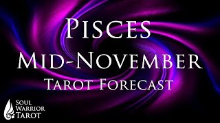 💘 PISCES LOVE & MONEY Tarot Forecast November - Soul Warrior Tarot
