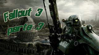 Fallout 3 | Let