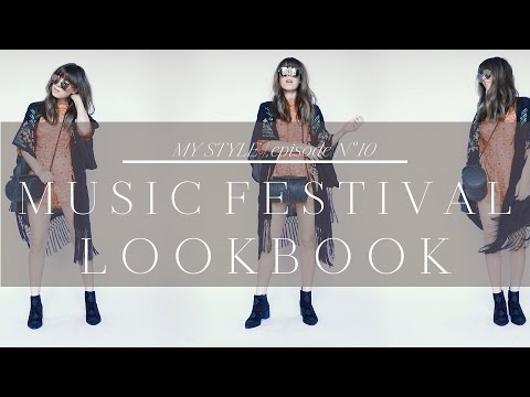 Music Festival Lookbook   Episode No. 10