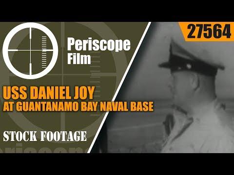 USS DANIEL JOY AT GUANTANAMO BAY NAVAL BASE 27564