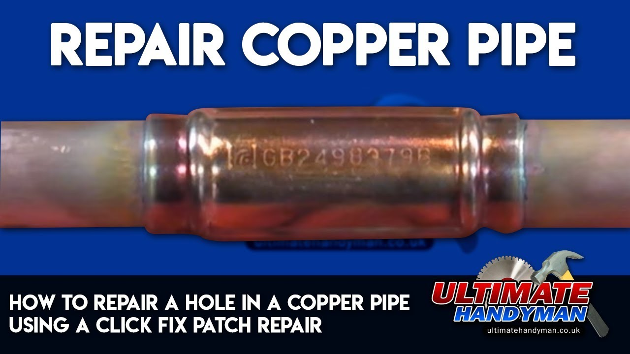 How To Repair A Hole In A Copper Pipe Using A Click Fix