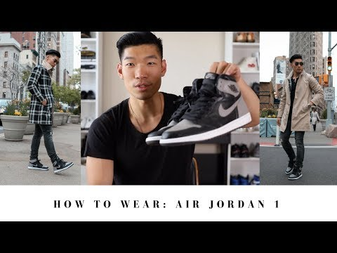 moda designerska buty jesienne specjalne do butów How to Wear Air Jordan 1 | Tailored Street Style Men's ...