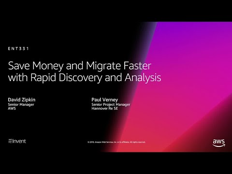 AWS re:Invent 2018: Save Money and Migrate Faster with Rapid Discovery and Analysis (ENT331)