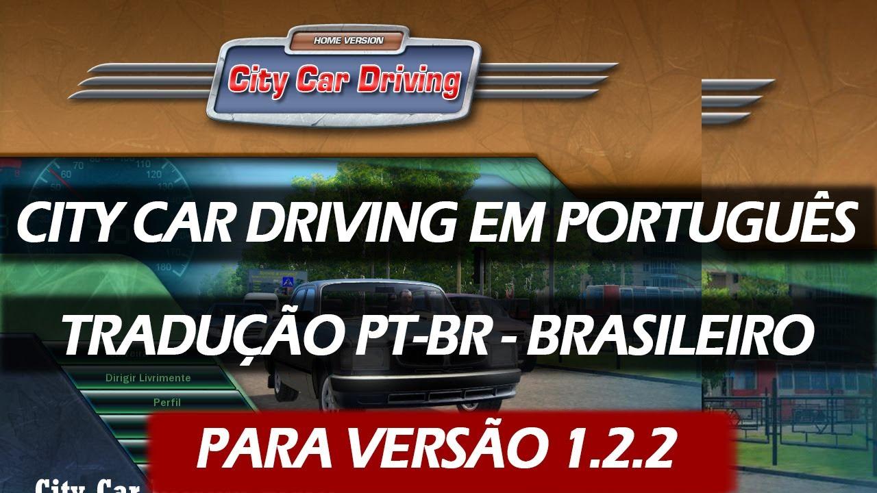 City Car Driving Brasil Traducao Em Portugues Pt Br