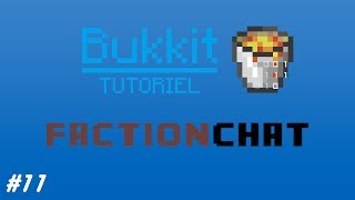 [Tutoriel] #11 Installation du plugin FactionChat