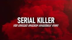 Lana Del Rey - Serial Killer [The Norman Fucking Rockwell! Tour] [Concept]
