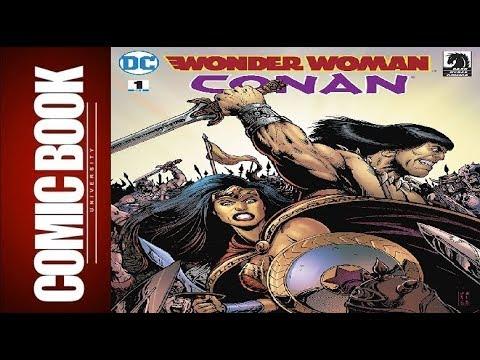 Wonder Woman - Conan #1 | COMIC BOOK UNIVERSITY
