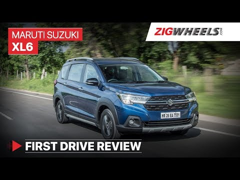 Maruti Suzuki (Nexa) XL6 | First Drive Review | Price, Features, Specs & More | ZigWheels