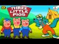 Three Little Pigs 4K -Hindi थ्री लिटिल पिग्स - Hindi- Kahaniya - Moral Stories for Kids -Fairy Tales