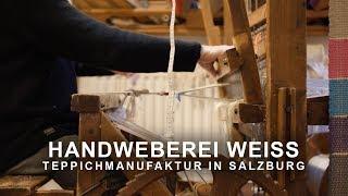 IMAGE VIDEO - Handweberei Weiss - SALZBURG