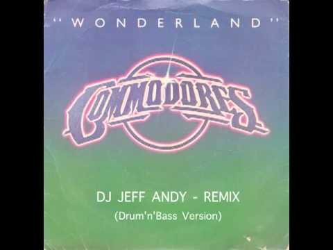 The Commodores - Wonderland ( Jeff Andy Remix) mp3