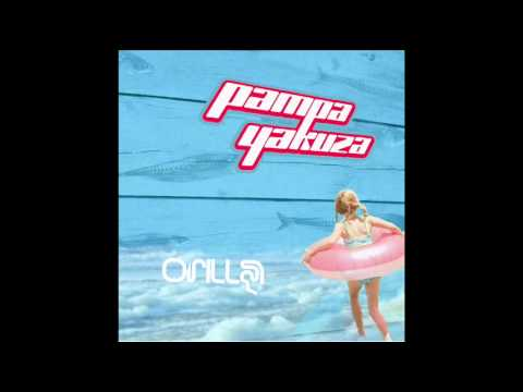 Tirando - Orilla - Pampa Yakuza
